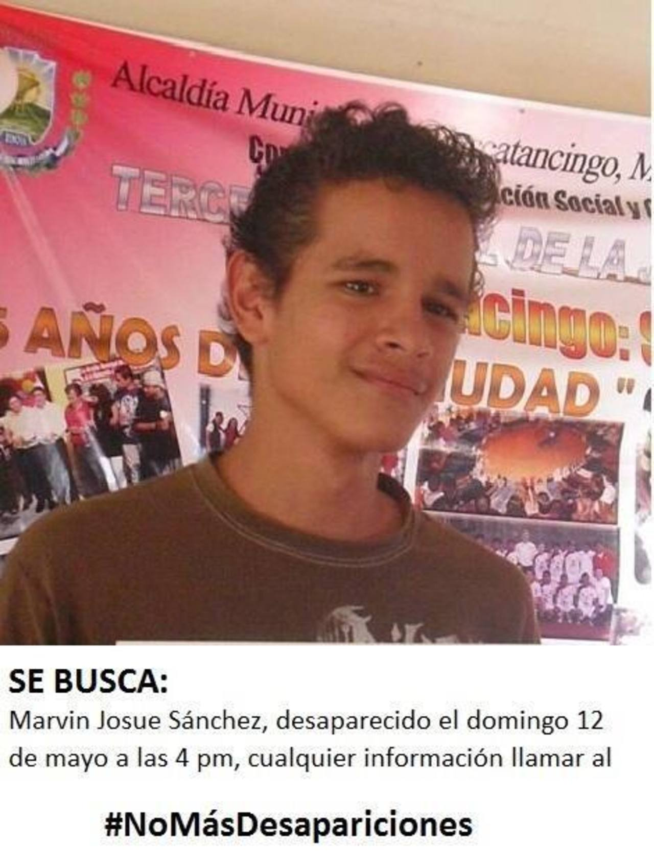 Familiares de los primos Marvin Josué Sánchez y de Jonathan Uziel Espinoza Sánchez no pierden la esperanza de encontrarlos con vida. Foto EDH / Cortesía