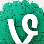 La aplicación Vine ahora también es para Android