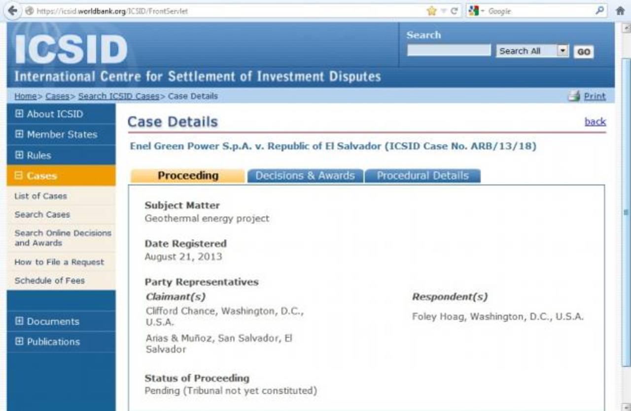 """El sitio de Internet del CIADI indica que el caso fue admitido el 21 de agosto y que está """"Pendiente (Tribunal no ha sido creado)""""."""