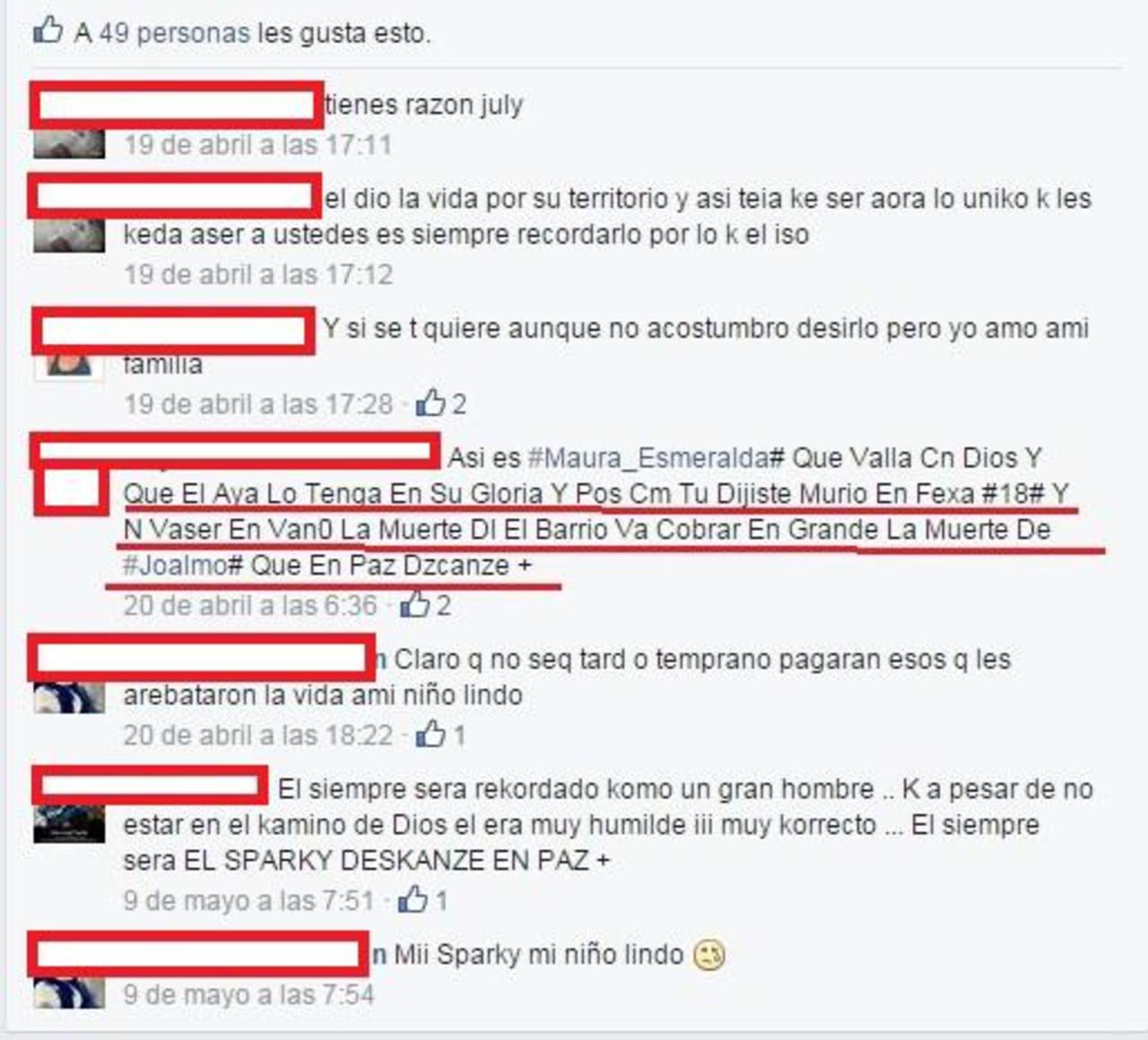 En cuentas de Facebook de pandilleros es común que exijan venganza luego de que uno de sus miembros muere.