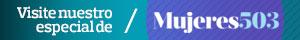 Visita el especial: Mujeres 503