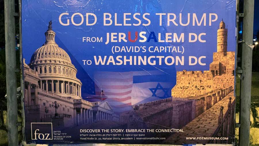 Cartel en JerusalÈn alaba decisiÛn del presidente Trump